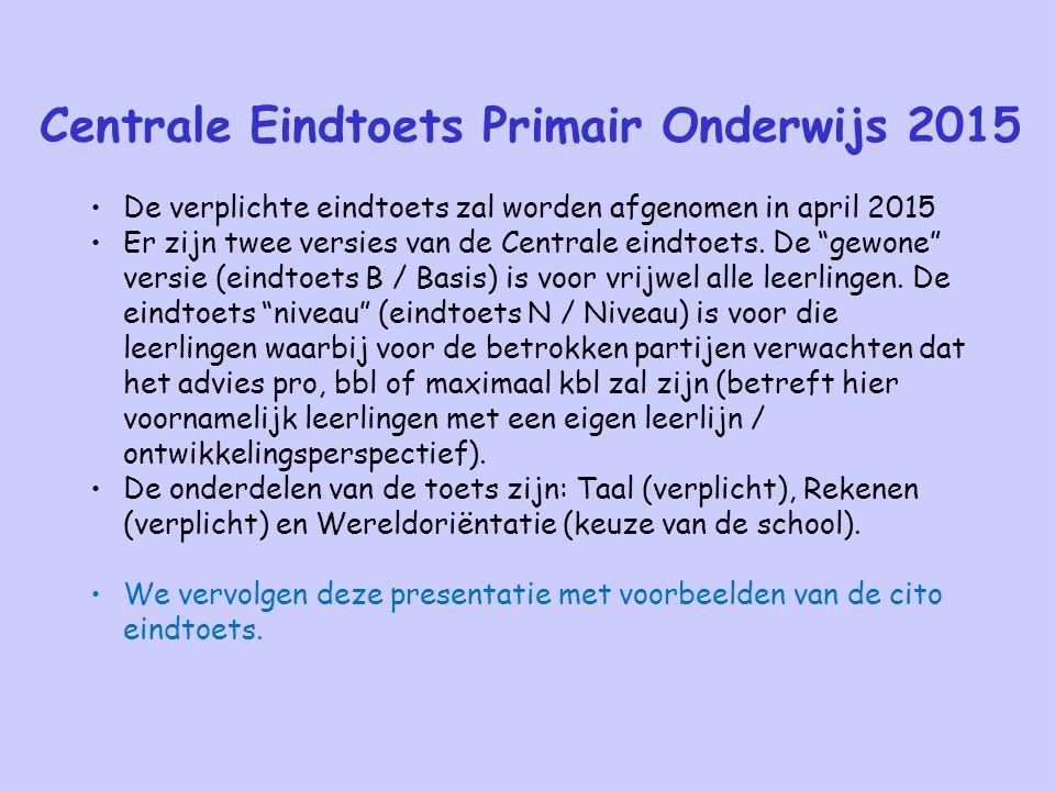 Centrale Eindtoets Primair Onderwijs 2015