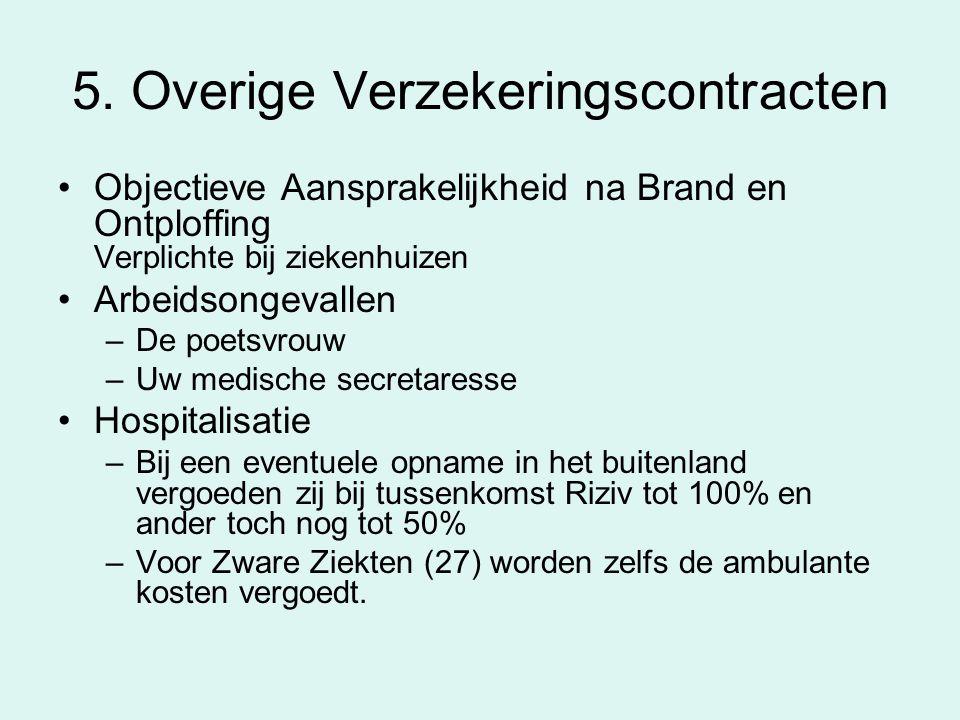 5. Overige Verzekeringscontracten