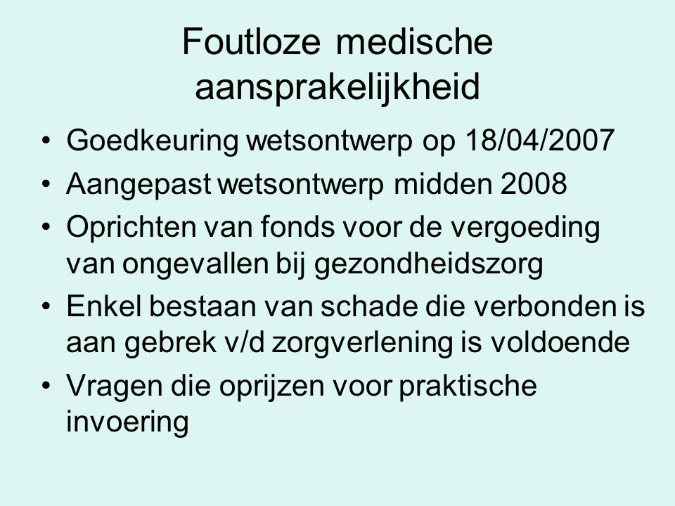 Foutloze medische aansprakelijkheid