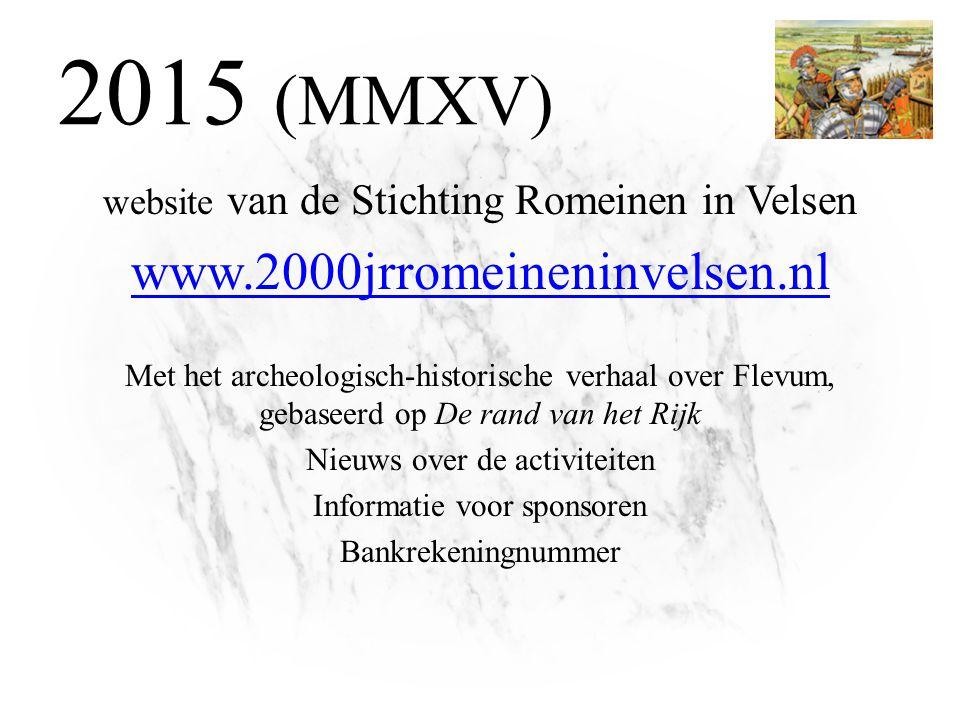 2015 (MMXV) www.2000jrromeineninvelsen.nl