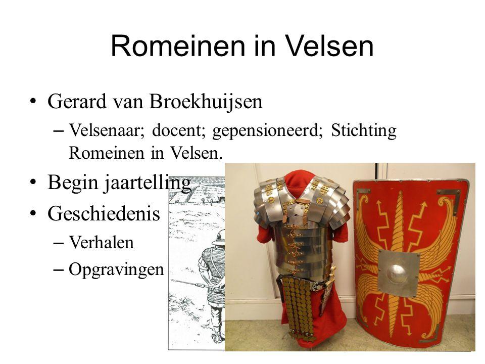 Romeinen in Velsen Gerard van Broekhuijsen Begin jaartelling