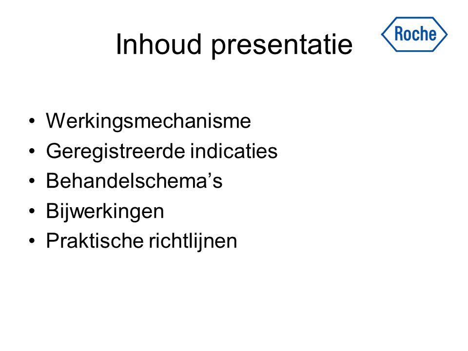 Inhoud presentatie Werkingsmechanisme Geregistreerde indicaties