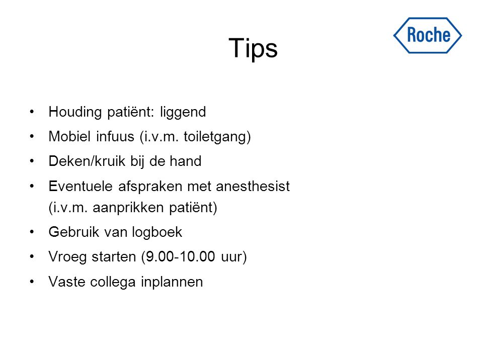 Tips Houding patiënt: liggend Mobiel infuus (i.v.m. toiletgang)