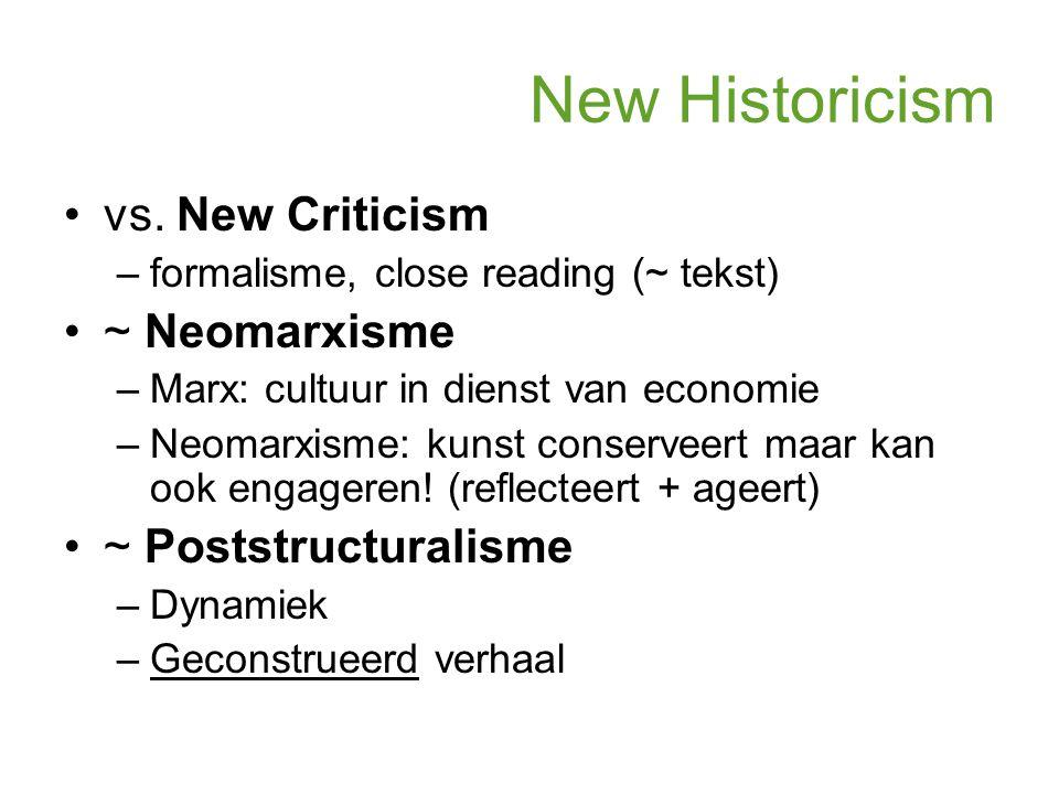New Historicism vs. New Criticism ~ Neomarxisme ~ Poststructuralisme
