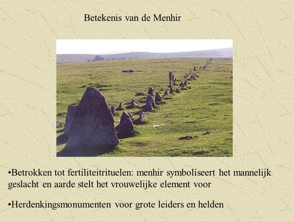 Betekenis van de Menhir