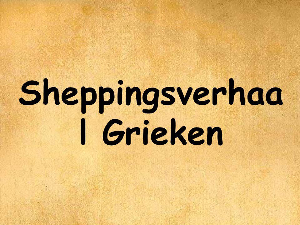 Sheppingsverhaal Grieken