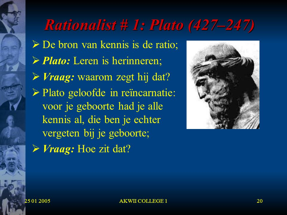 Rationalist # 1: Plato (427–247)