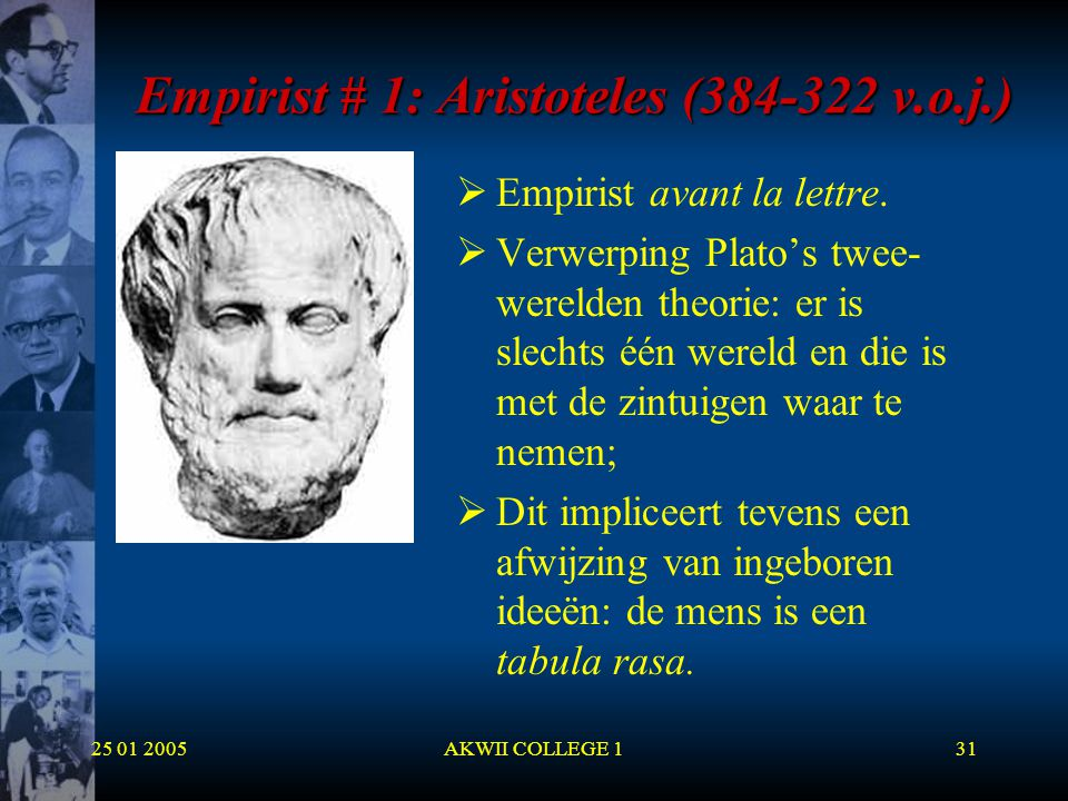 Empirist # 1: Aristoteles (384-322 v.o.j.)
