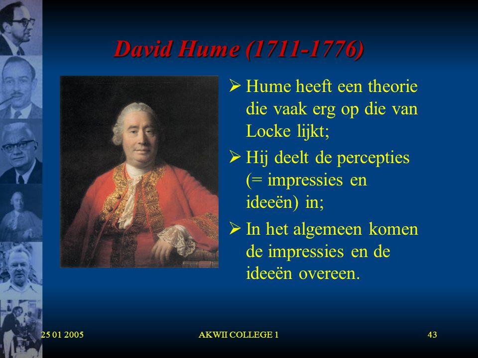 David Hume (1711-1776) Hume heeft een theorie die vaak erg op die van Locke lijkt; Hij deelt de percepties (= impressies en ideeën) in;