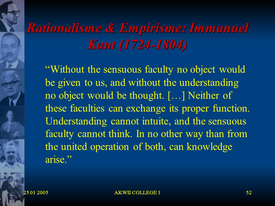 Rationalisme & Empirisme: Immanuel Kant (1724-1804)