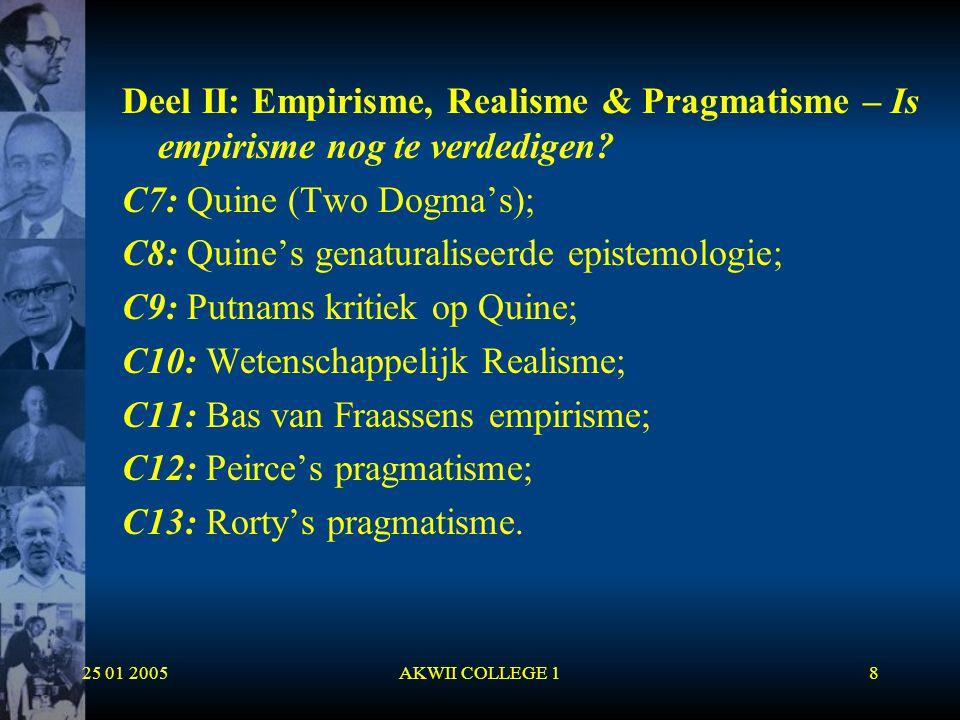 C7: Quine (Two Dogma's); C8: Quine's genaturaliseerde epistemologie;