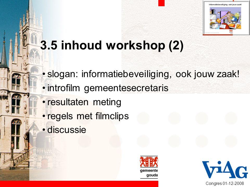 3.5 inhoud workshop (2) slogan: informatiebeveiliging, ook jouw zaak!
