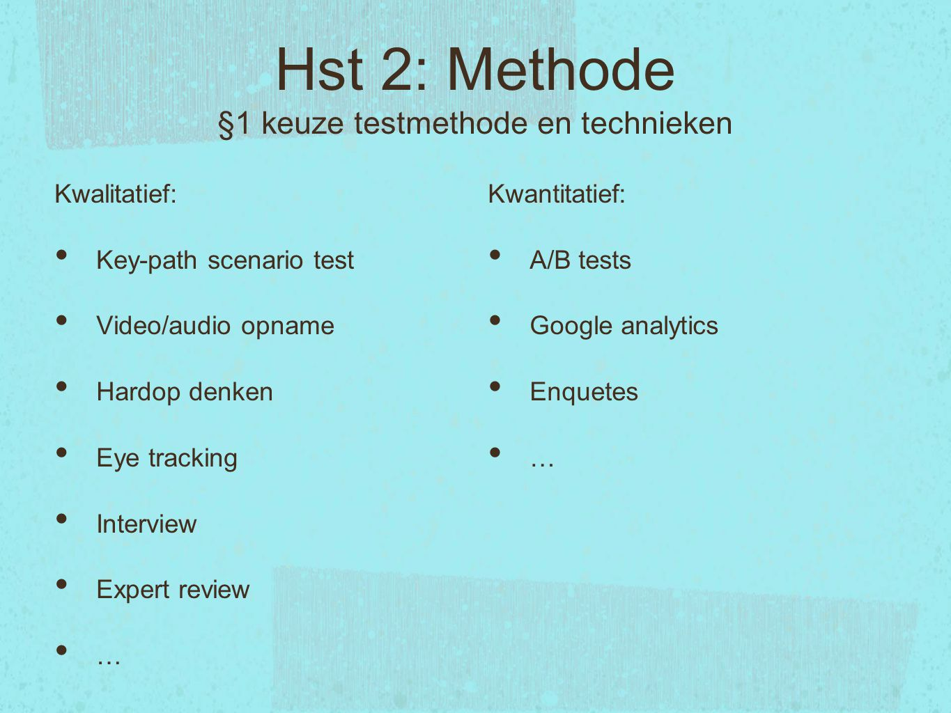 Hst 2: Methode §1 keuze testmethode en technieken