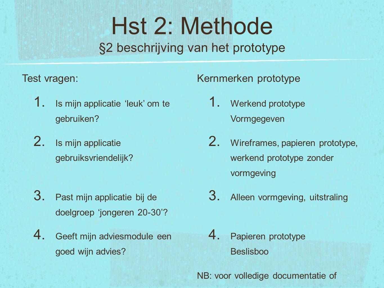 Hst 2: Methode §2 beschrijving van het prototype