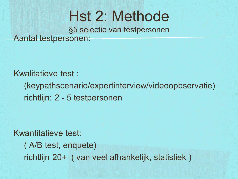 Hst 2: Methode §5 selectie van testpersonen