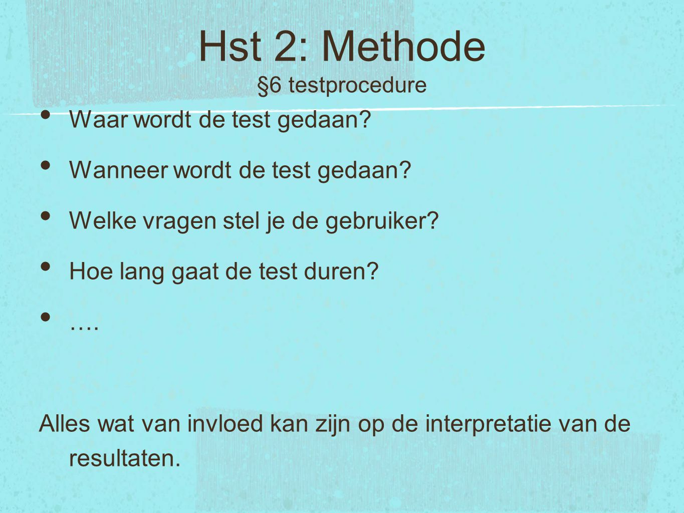 Hst 2: Methode §6 testprocedure