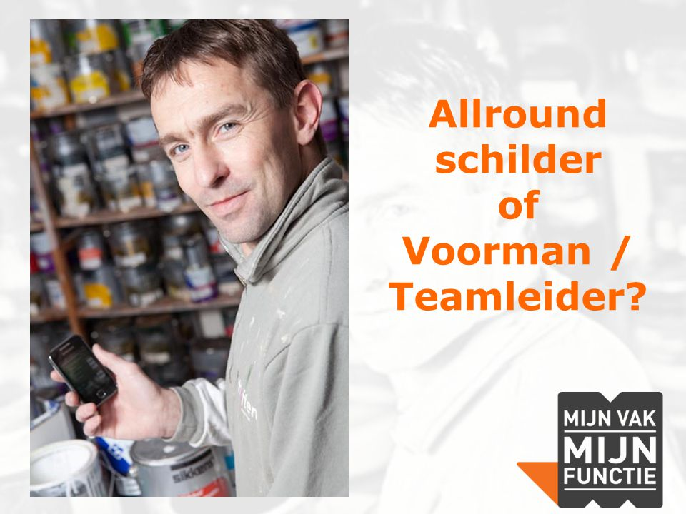 Allround schilder of Voorman / Teamleider
