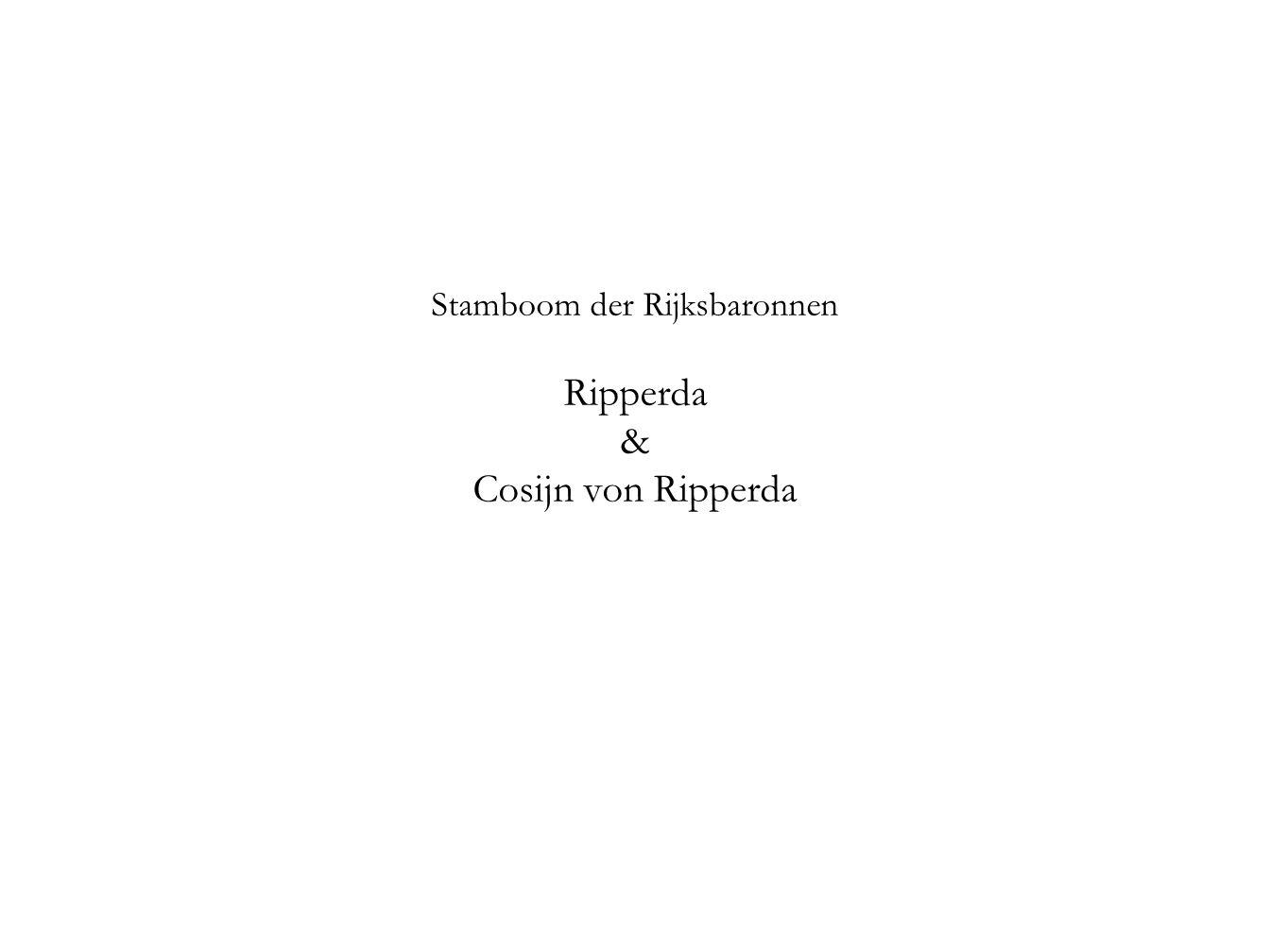 Stamboom der Rijksbaronnen Ripperda & Cosijn von Ripperda
