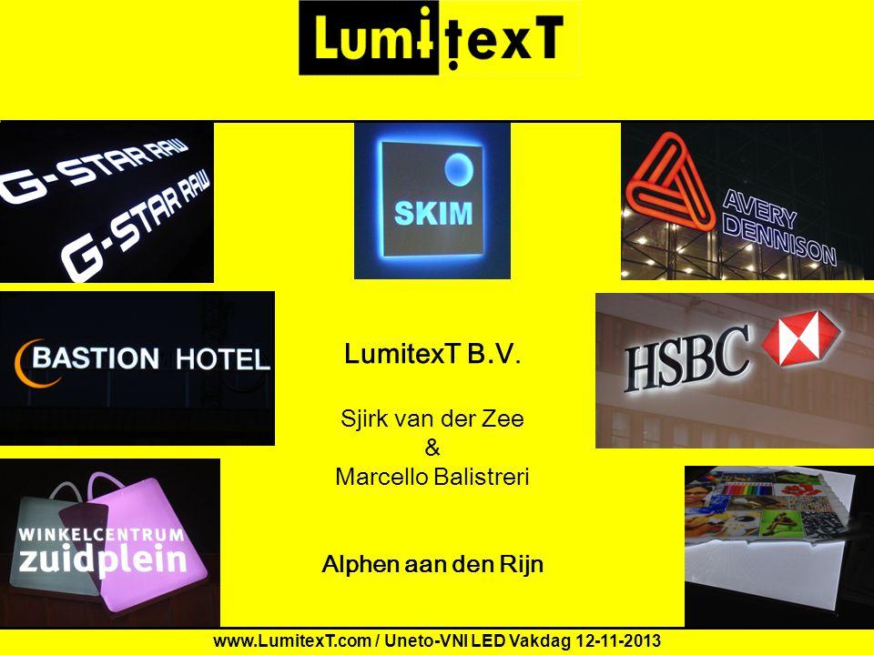 www.LumitexT.com / Uneto-VNI LED Vakdag 12-11-2013