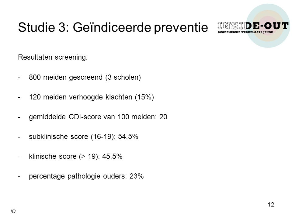Studie 3: Geïndiceerde preventie
