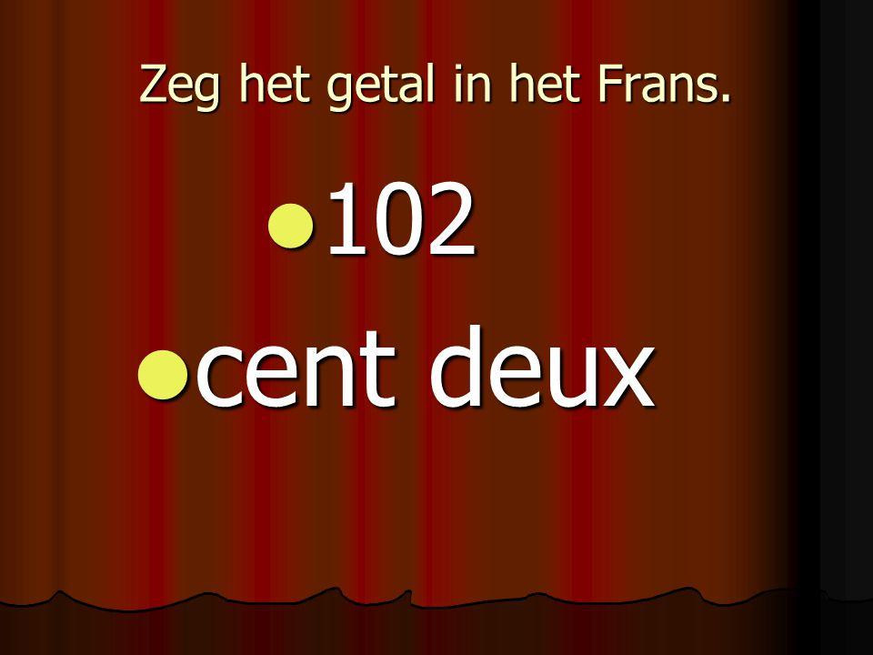 Zeg het getal in het Frans.
