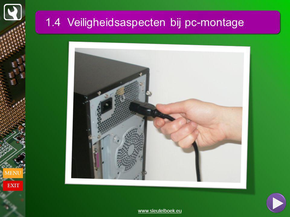 1.4 Veiligheidsaspecten bij pc-montage