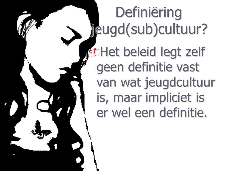 Definiëring jeugd(sub)cultuur