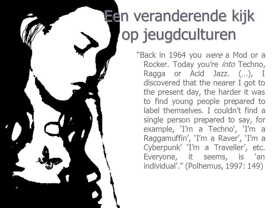 Een veranderende kijk op jeugdculturen