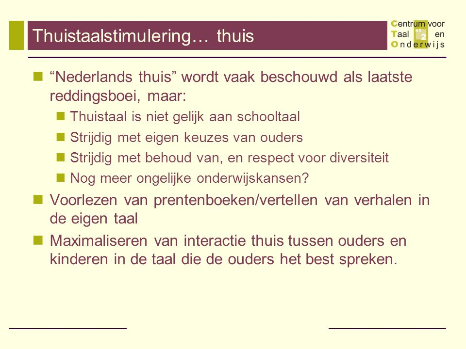Thuistaalstimulering… thuis