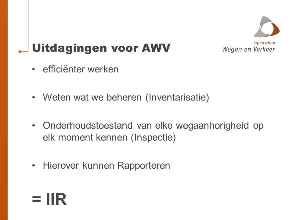 = IIR Uitdagingen voor AWV efficiënter werken