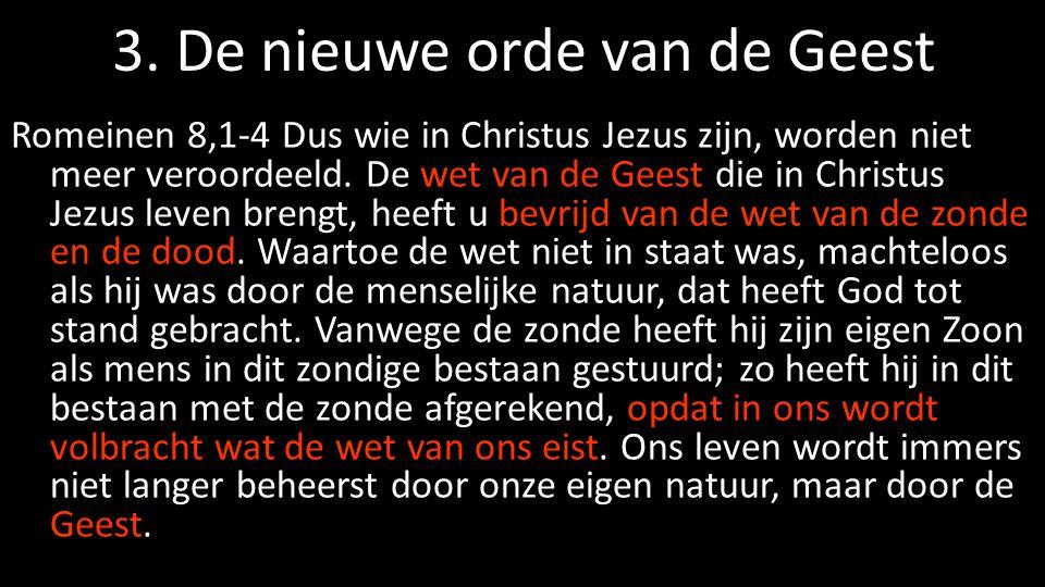 3. De nieuwe orde van de Geest