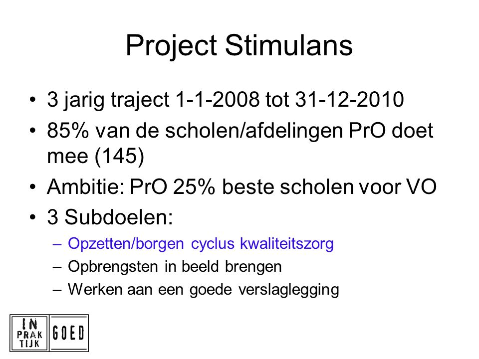 Project Stimulans 3 jarig traject 1-1-2008 tot 31-12-2010