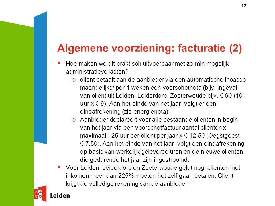 Algemene voorziening: facturatie (2)