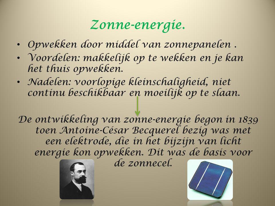Zonne-energie. Opwekken door middel van zonnepanelen .