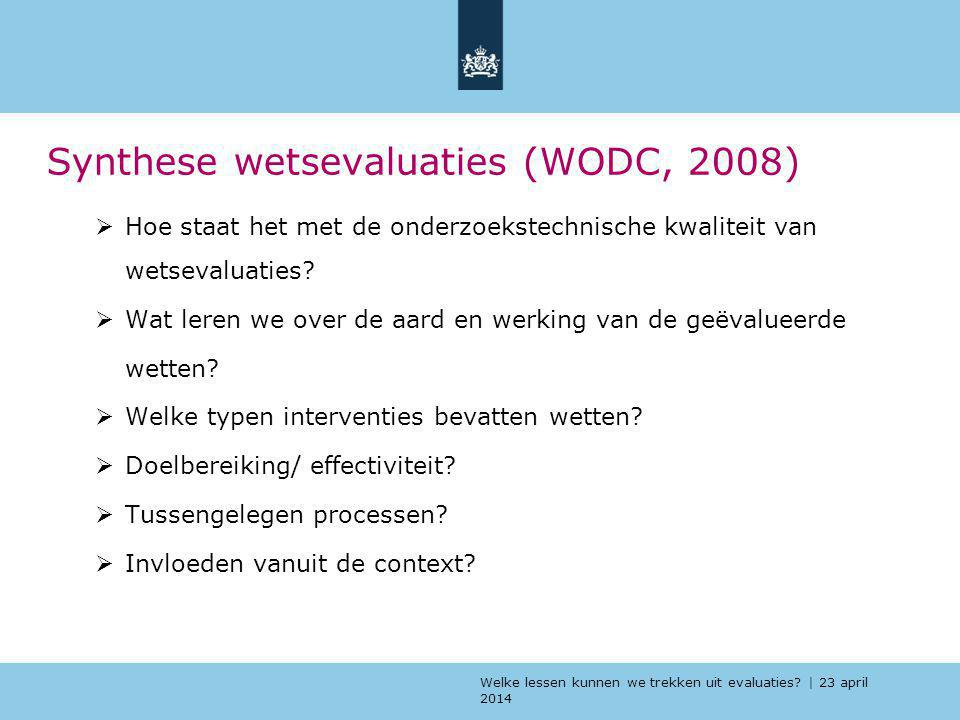 Synthese wetsevaluaties (WODC, 2008)