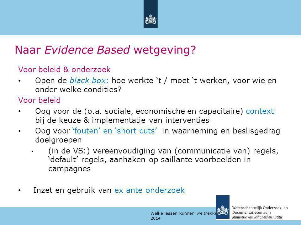 Naar Evidence Based wetgeving