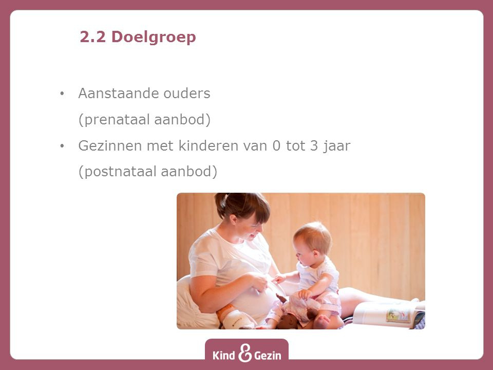 2.2 Doelgroep Aanstaande ouders (prenataal aanbod)
