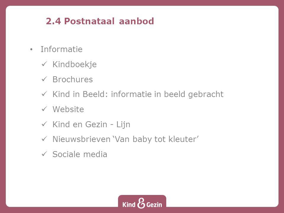 2.4 Postnataal aanbod Informatie Kindboekje Brochures