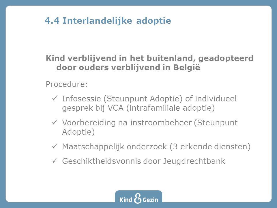 4.4 Interlandelijke adoptie