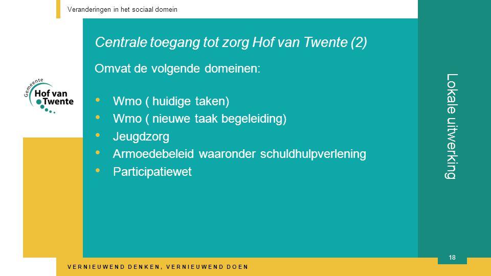 Centrale toegang tot zorg Hof van Twente (2)