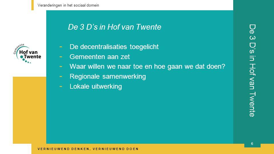 De 3 D's in Hof van Twente De 3 D's in Hof van Twente