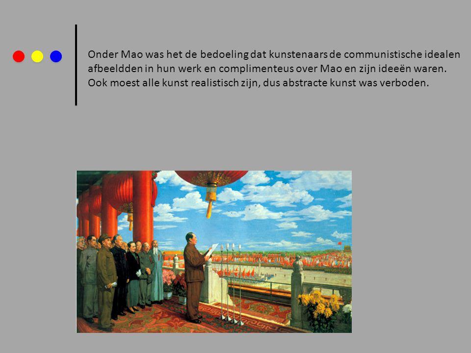 Onder Mao was het de bedoeling dat kunstenaars de communistische idealen