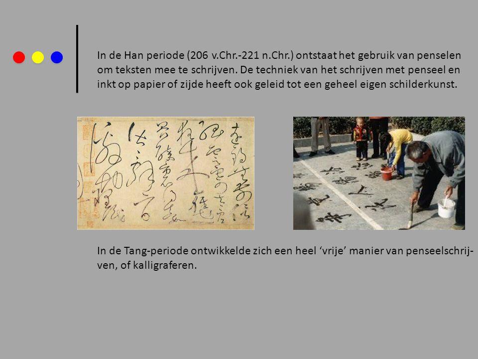 In de Han periode (206 v. Chr. -221 n. Chr