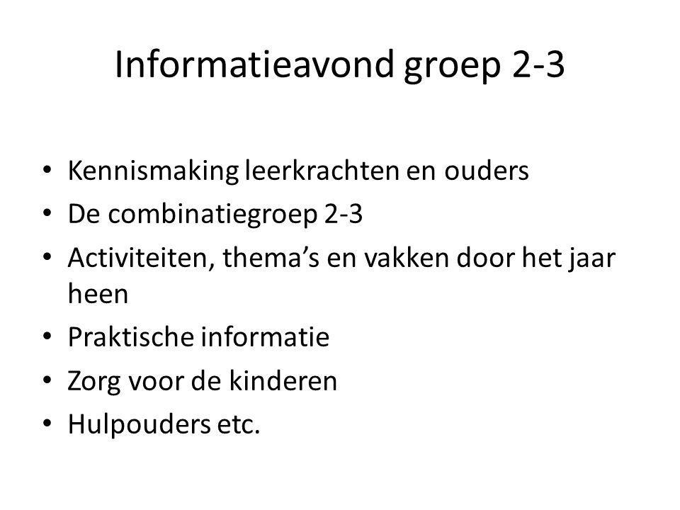 Informatieavond groep 2-3
