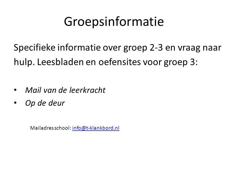 Groepsinformatie Specifieke informatie over groep 2-3 en vraag naar