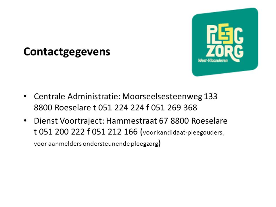 Contactgegevens Centrale Administratie: Moorseelsesteenweg 133 8800 Roeselare t 051 224 224 f 051 269 368.