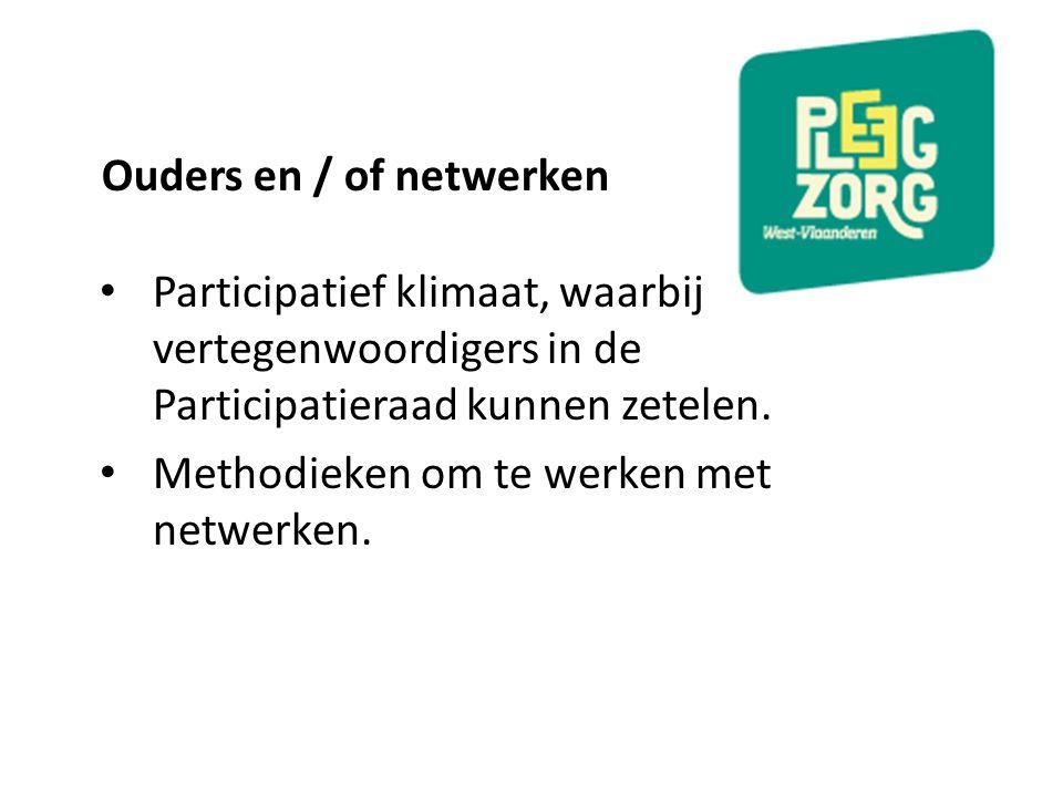 Ouders en / of netwerken