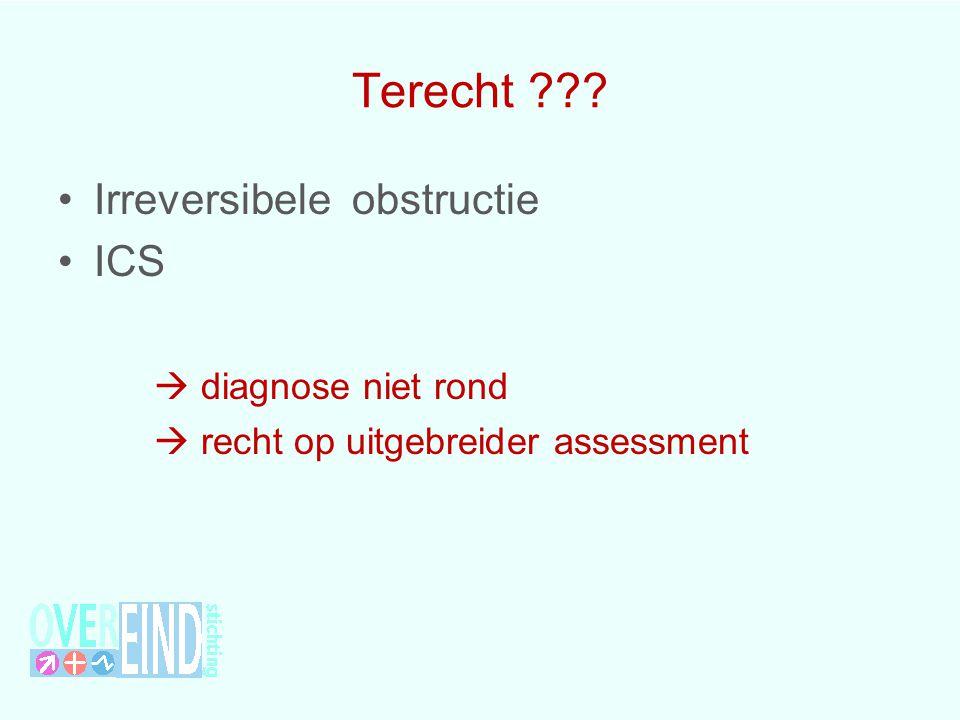 Terecht Irreversibele obstructie ICS  diagnose niet rond