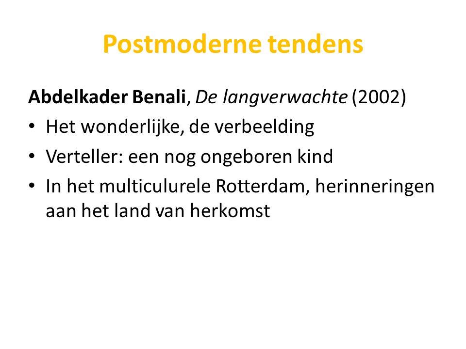 Postmoderne tendens Abdelkader Benali, De langverwachte (2002)