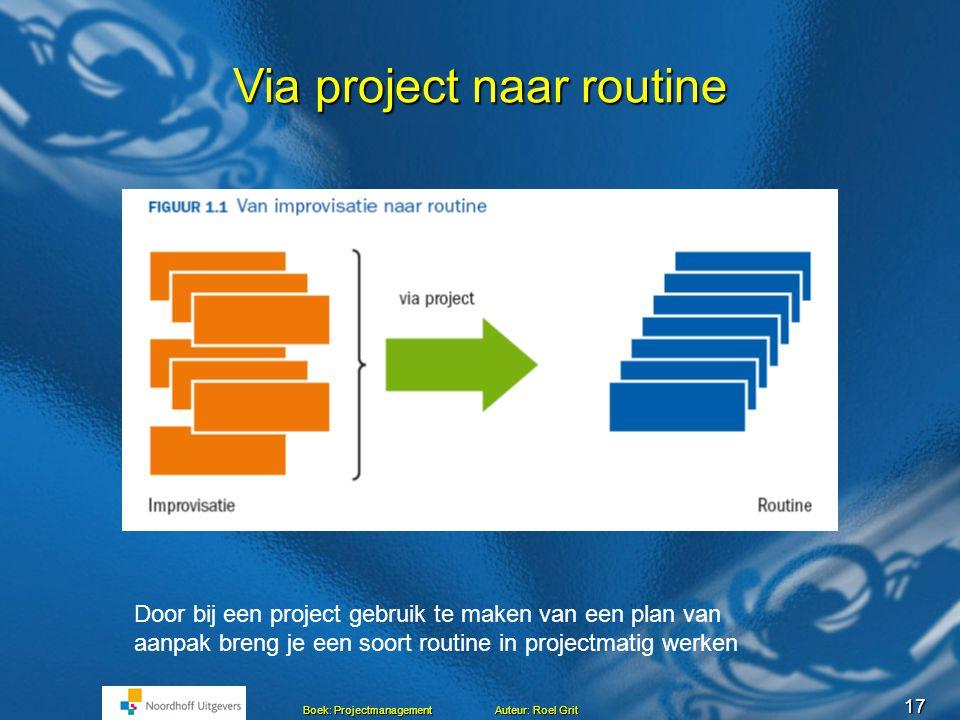 Via project naar routine